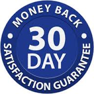 30 Day money back Satisfaction Guarantee